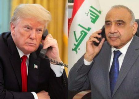 جزئیات مکالمه تلفنی ترامپ با عبدالمهدی سه روز قبل از ترور سردار سلیمانی
